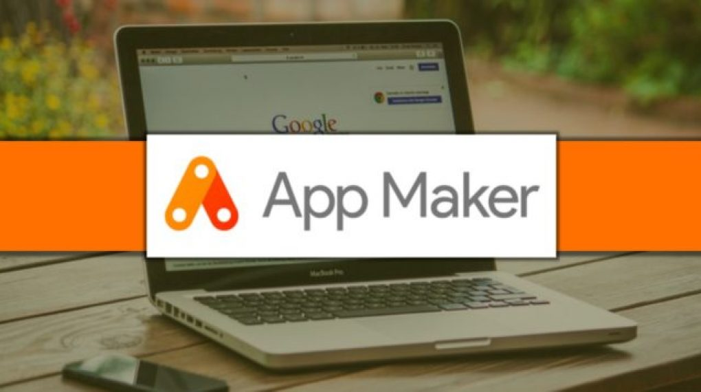Google App Maker fare business con le app